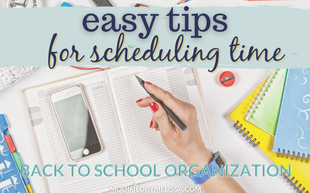 Back-to-School Organization | Easy Tips for Scheduling Time