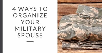 organize your military spouse