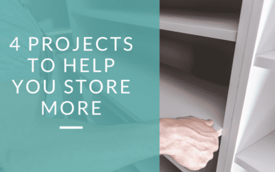 4 Projects to Help You Store More