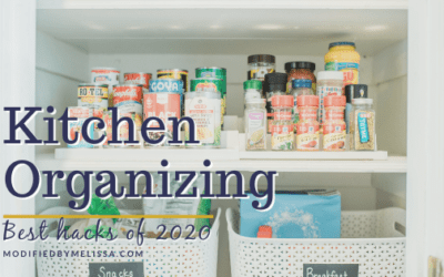 Kitchen Organizing- Best Hacks of 2020